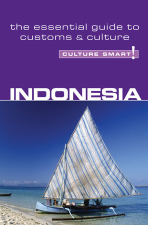 Indonesia - Culture Smart! by Graham Saunders