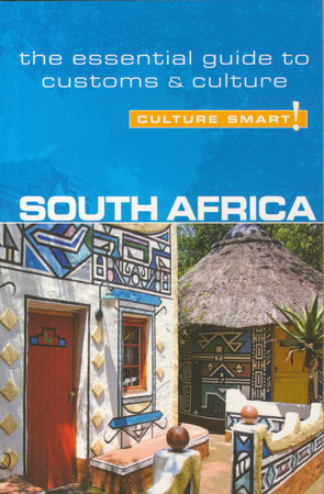 South Africa - Culture Smart! by David Holt-Biddle