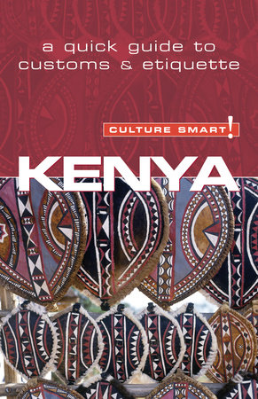 Kenya - Culture Smart! by Jane Barsby