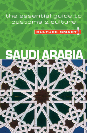 Saudi Arabia - Culture Smart! by Nicolas Buchele