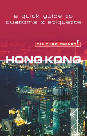 Hong Kong - Culture Smart! by Claire Vickers
