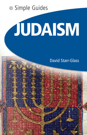 Judaism - Simple Guides by David Starr-Glass