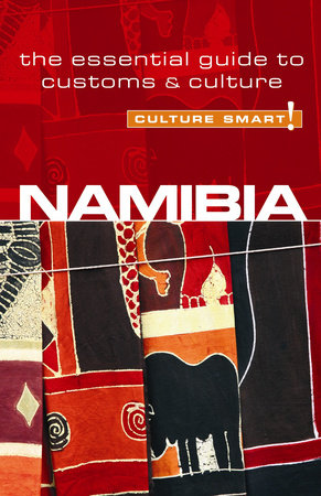 Namibia - Culture Smart! by Sharri Whiting