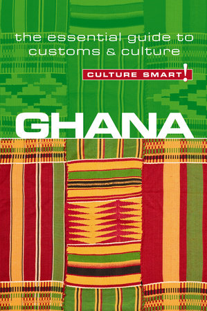Ghana - Culture Smart! by Ian Utley