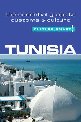 Tunisia  - Culture Smart! by