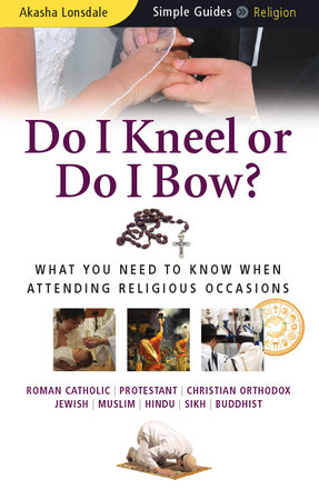 Do I Kneel or Do I Bow? by Akasha Lonsdale
