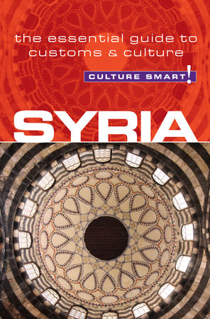 Syria - Culture Smart! by Sarah Standish