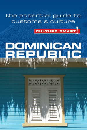 Dominican Republic - Culture Smart! by