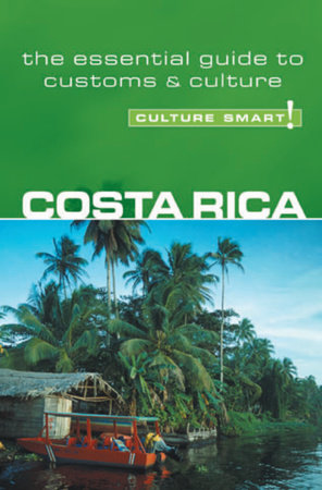 Costa Rica - Culture Smart! by Jane Koutnik