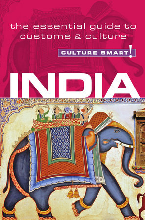 India - Culture Smart! by Becky Stephen