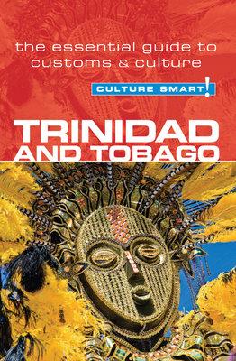 Trinidad & Tobago - Culture Smart! by