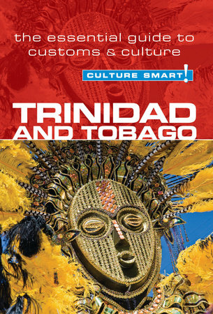 Trinidad & Tobago - Culture Smart! by