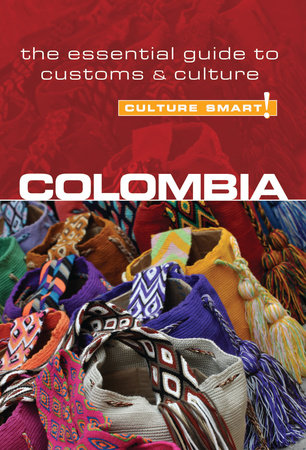 Colombia - Culture Smart! by Kate Cathey