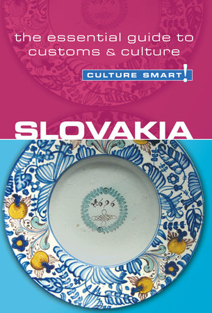 Slovakia - Culture Smart! by Brendan Edwards