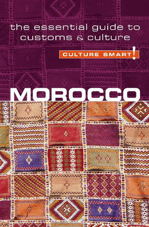 Morocco - Culture Smart! by Jillian York