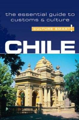 Chile - Culture Smart! by Caterina Perrone