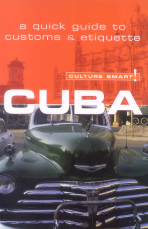 Cuba - Culture Smart! by Mandy Macdonald