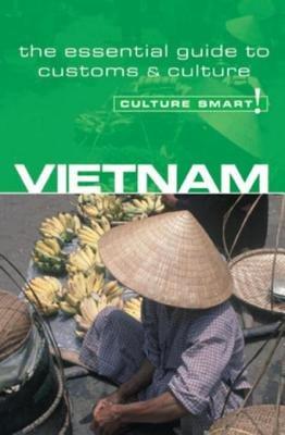 Vietnam - Culture Smart! by Geoffrey Murray