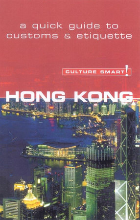 Hong Kong - Culture Smart! by