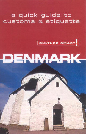 Denmark - Culture Smart! by