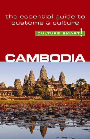 Cambodia - Culture Smart! by Graham Saunders