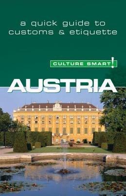 Austria - Culture Smart! by Peter Gieler