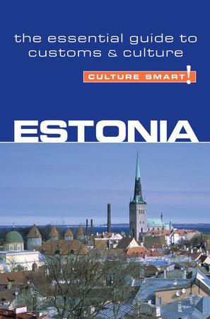 Estonia - Culture Smart! by