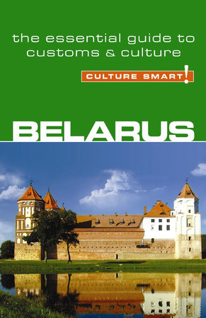 Belarus - Culture Smart! by Anne Coombes