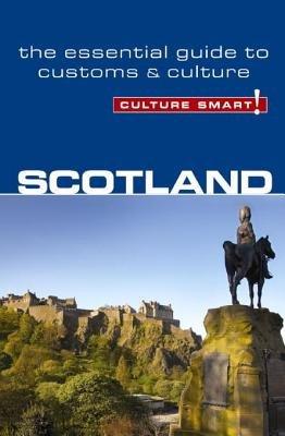 Scotland - Culture Smart! by John Scotney