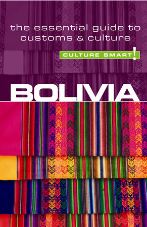 Bolivia - Culture Smart! by Keith Richards