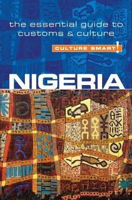 Nigeria - Culture Smart! by Diane Lemieux