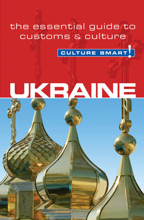 Ukraine - Culture Smart! by Anna Shevchenko