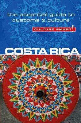Costa Rica - Culture Smart! by