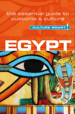 Egypt - Culture Smart! by Jailan Zayan