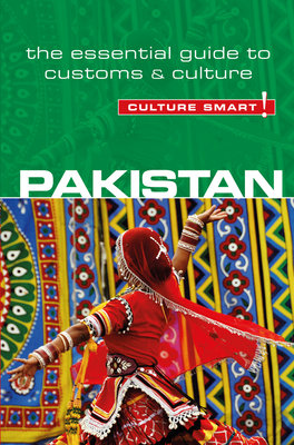Pakistan - Culture Smart! by Safia Haleem
