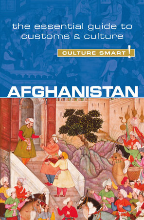 Afghanistan - Culture Smart! by Moska Najib and Nazes Afroz
