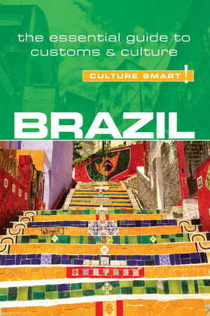 Brazil - Culture Smart! by Rob Williams and Sandra Branco