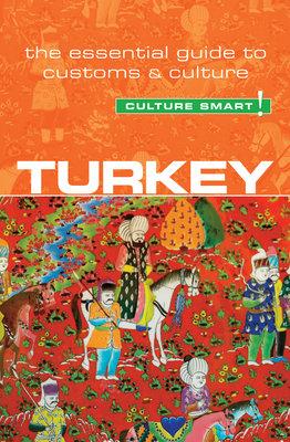 Turkey - Culture Smart! by Charlotte McPherson