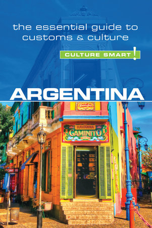Argentina - Culture Smart! by Robert Hamwee