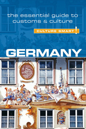Germany - Culture Smart! by Barry Tomalin