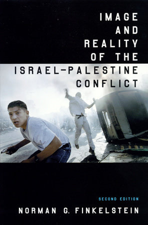 Image and Reality of the Israel-Palestine Conflict by