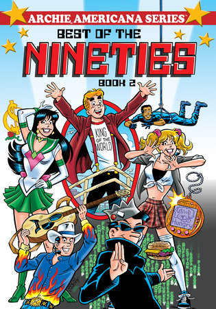 Best of the Nineties / Book #2 by George Gladir