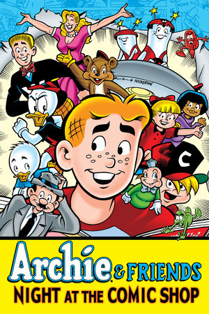 Archie & Friends: Night at the Comic Shop by