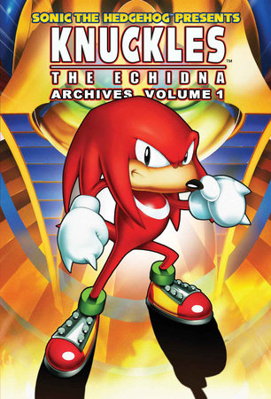 Sonic the Hedgehog Presents Knuckles the Echidna Archives 1 by