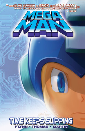 Mega Man 2: Time Keeps Slipping by Ian Flynn
