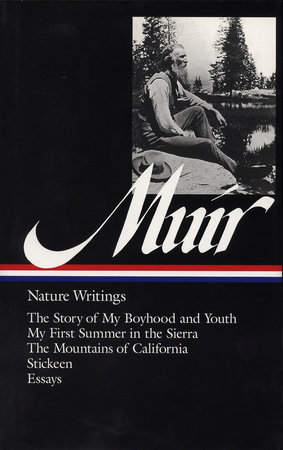 John Muir: Nature Writings