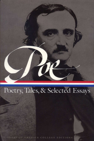 Thesis Statements For Argumentative Essays Edgar Allan Poe Poetry Tales And Selected Essays  Penguin Random House  Education Thesis Statement For Analytical Essay also High School Admissions Essay Edgar Allan Poe Poetry Tales And Selected Essays  Penguin Random  Old English Essay