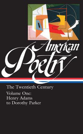 """""""American Poetry: the Twentieth Century, Volume 1"""""""