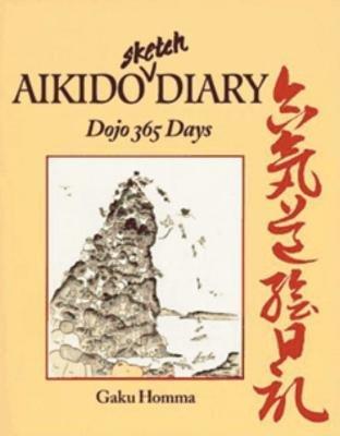Aikido Sketch Diary by Gaku Homma