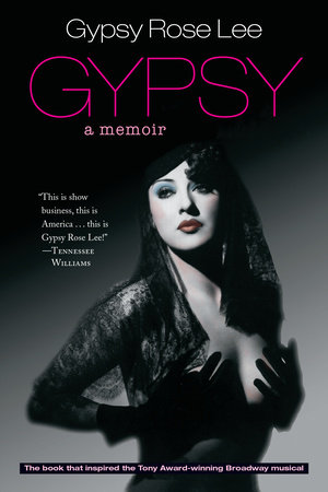 Gypsy by Gypsy Rose Lee